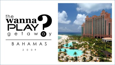 Wanna Play Getaway 2009 - Bahamas